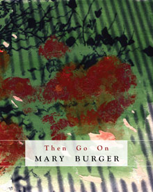 Mary Burger Then Go On