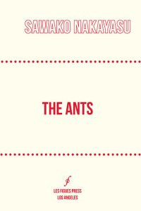the-ants-sawako-nakayasu-cover-front-feature