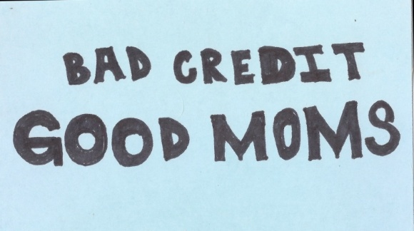 bad credit good moms